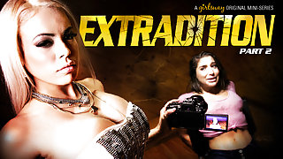 Abella Danger & Luna Star in Extradition: Part Two - GirlsWay